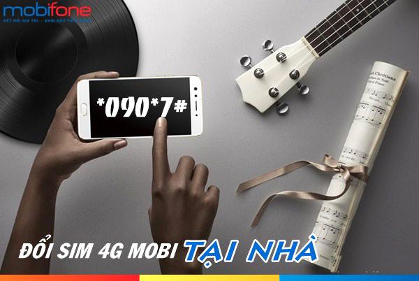 Hướng dẫn đổi sim 4G Mobifone tại nhà trong chớp mắt