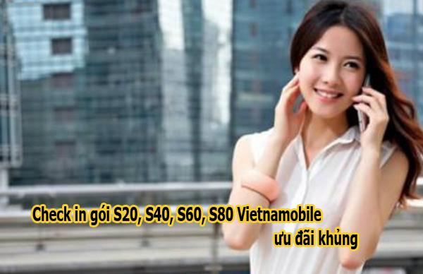 Check in những gói khuyến mãi S20, S40, S60, S80 Vietnamobile ưu đãi khủng