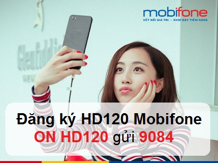 """Sử dụng gói cước 4G HD120 Mobifone để nhận ưu đãi """"khủng"""""""