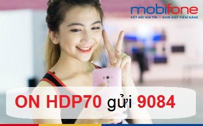 Ưu đãi lớn khi đăng ký thành công gói cước 4G HDP70 Mobifone