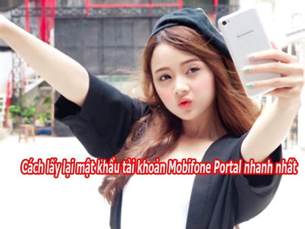 Cách lấy lại mật khẩu tài khoản Mobifone Portal nhanh nhất