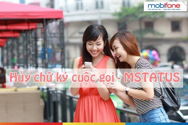 Hướng dẫn hủy dịch vụ  mStatus Mobifone qua tổng đài 9226