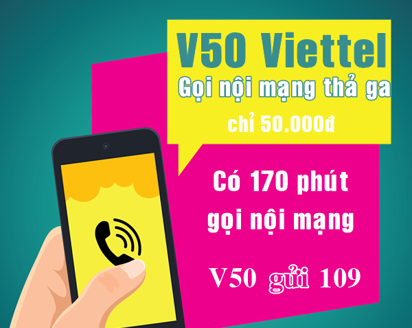 Gọi 170 phút miễn phí khi đăng ký gói V50 Viettel