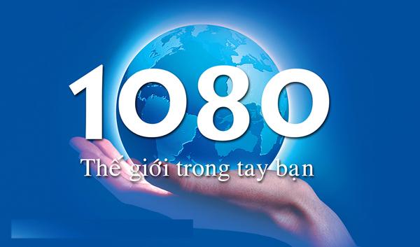 Làm sao gọi cho số tổng đài 1080 bằng điện thoại bàn, số di động