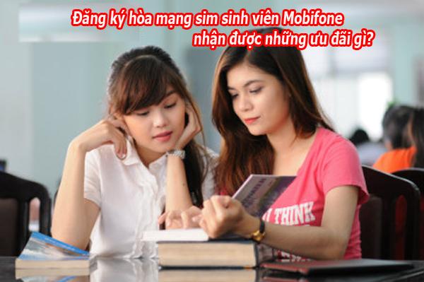 Đăng ký hòa mạng sim sinh viên Mobifone nhận được những ưu đãi gì?