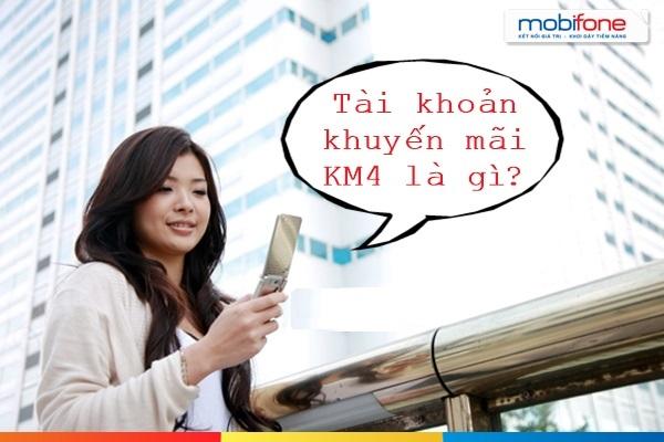 Hướng dẫn sử dụng tài khoản KM4 Mobifone hiệu quả nhất