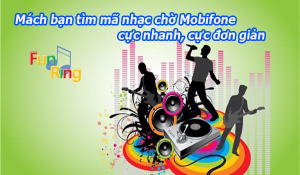 Hướng dẫn tìm mã nhạc chờ Mobifone cực nhanh, cực đơn giản