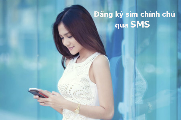 Hướng dẫn đăng ký sim chính chủ Viettel qua tin nhắn