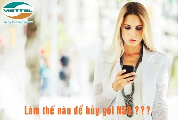 Hướng dẫn hủy gói cước N50 Viettel qua sms