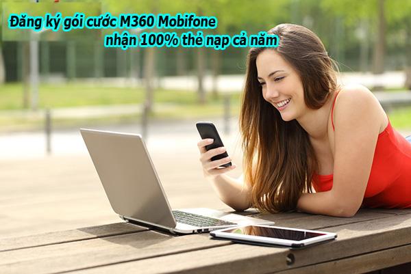 Đăng ký gói cước M360 Mobifone nhận 100% thẻ nạp cả năm