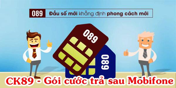 Thông tin về gói cước trả sau CK89 cho đầu số 089 Mobifone