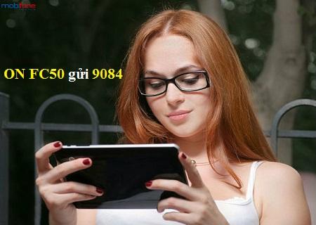 Hướng dẫn cách đăng ký nhanh gói cước FC50 Mobifone
