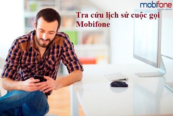Cách tra cứu lịch sử cuộc gọi Mobifone nhanh nhất