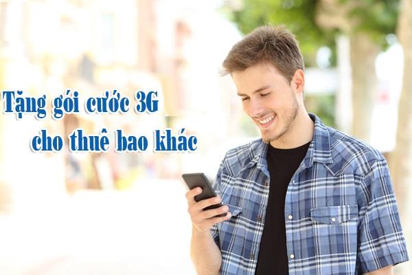 Hướng dẫn tặng gói cước 3G nhanh chóng nhất