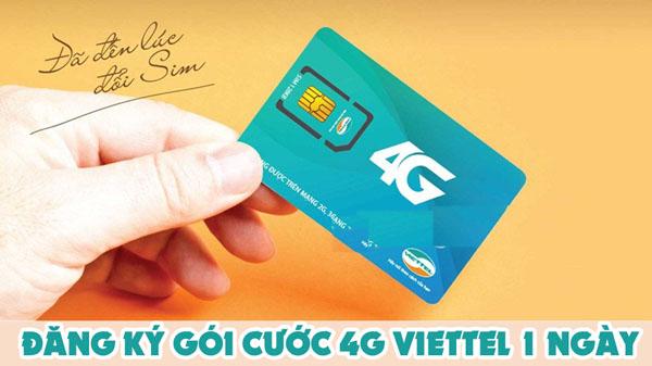 Đăng ký gói cước 4G Viettel 1 ngày từ 7k – 10k siêu hấp dẫn