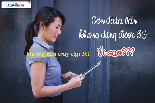 Hướng dẫn truy cập 3G sau khi đăng kí 3G mobifone