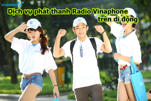 Đăng ký dịch vụ phát thanh Radio Vinaphone  trên di động