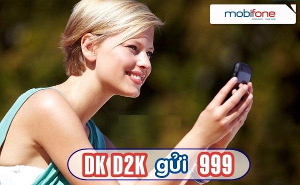 Đăng kí nhanh gói D2K mobifone ưu đãi nhất hiện nay