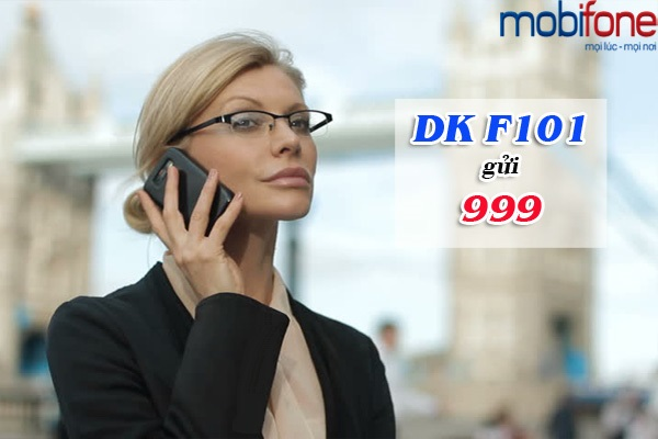 Đăng ký gói F101 Mobifone ưu đãi hấp dẫn nhất hiện nay