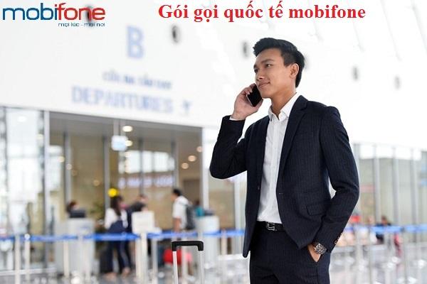 Những ưu đãi nhận được khi sử dụng gói gọi quốc tế mobifone