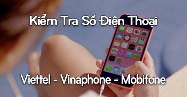 Cách xem số điện thoại mạng Viettel, Mobi, Vina cực dễ