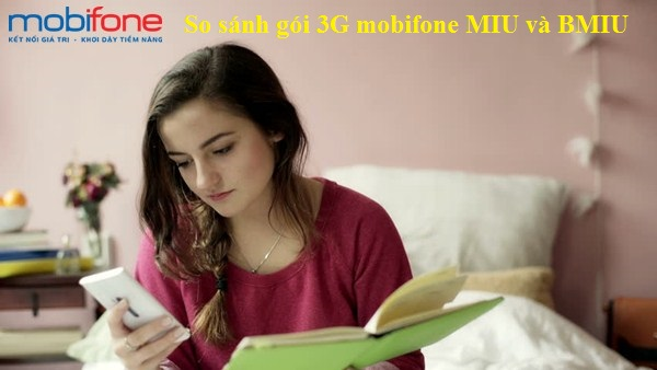 Hướng dẫn so sánh ngay hai gói 3G mobifone MIU và BMIU