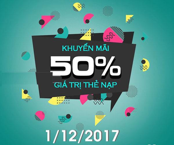 Ngày 1/12/2017 Viettel khuyến mãi tặng 50% giá trị thẻ nạp