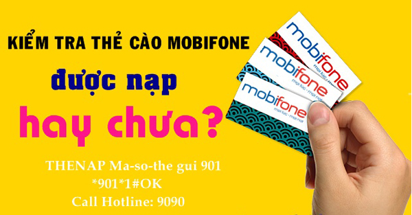 Kiểm tra thẻ cào Mobifone đã nạp hay chưa qua 3 cách cực nhanh