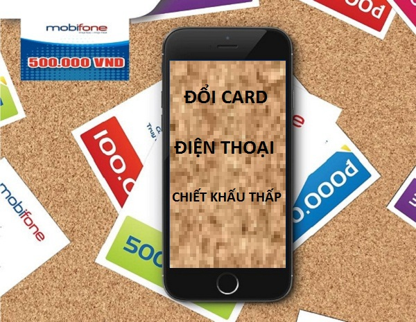 Cách đổi card điện thoại chiết khấu thấp tại doi the3s.com