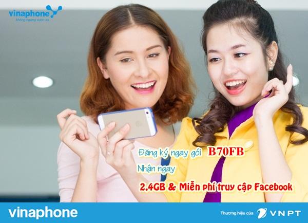 Đăng ký nhanh chóng gói B70FB Vinaphone  nhận ưu đãi lớn