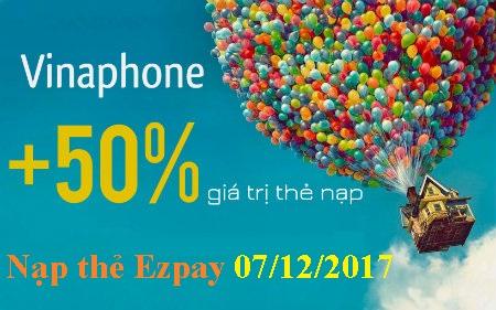 Thông tin mới nhất khi nạp thẻ Ezpay Vinaphone ngày 7/12/2017