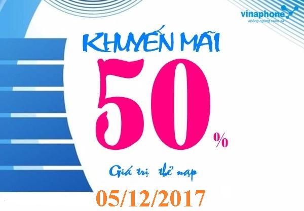 Khuyến mãi 50% Vinaphone thẻ nạp ngày thứ ba 5/12/2017