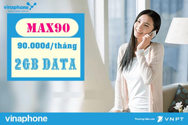 Đăng ký ngay gói cước Max90 Vinaphone chỉ với 1 SMS
