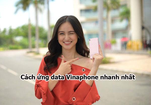 Hướng dẫn ứng data Vinaphone nhanh nhất
