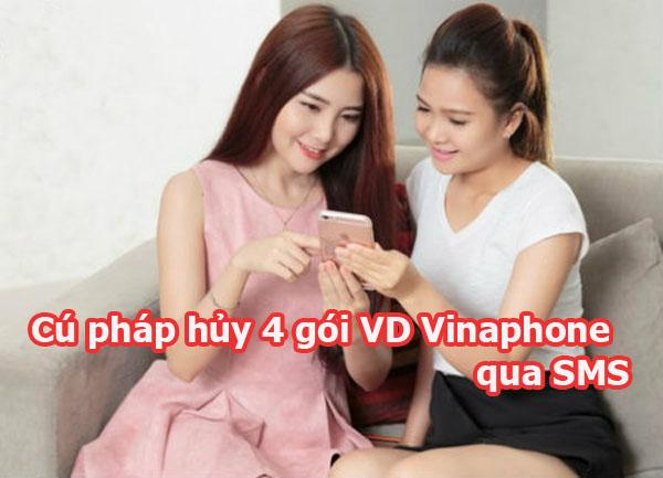 Hướng dẫn cú pháp hủy 4 gói VD Vinaphone