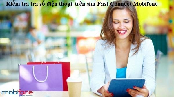 Hướng dẫn nhanh cách kiểm tra số điện thoại sim Fast Connect Mobifone