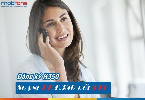 Học nhanh cách đăng kí gói K350 mobifone nhận tới 650 phút gọi thoại