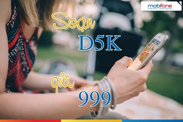 Học nhanh cách đăng  kí gói D5K Mobifone nhận nhiều ưu đãi nhất