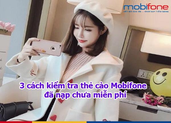 3 cách kiểm tra thẻ cào Mobifone đã nạp chưa miễn phí