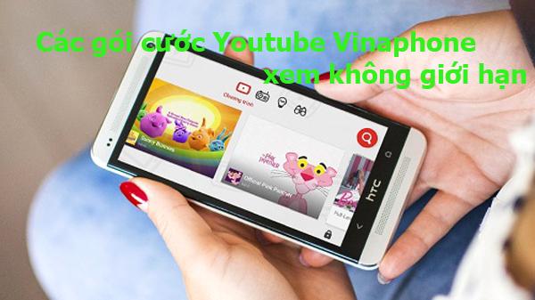Hướng dẫn đăng kí gói cước Youtube Vinaphone chỉ từ 10.000đ