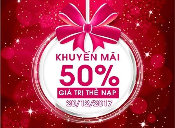 Viettel khuyến mãi ngày vàng 20/12/2017 tặng 50% giá trị thẻ nạp