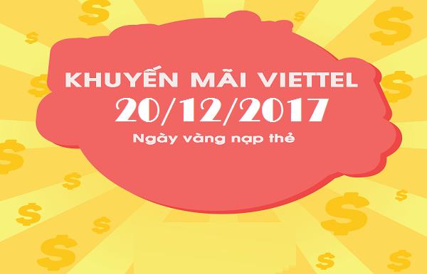 Nạp tiền Viettel ngày Vàng 20/12/2017 nhận 50% giá trị thẻ cào
