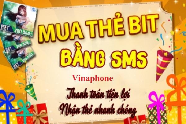 Bỏ túi cách mua thẻ Bit bằng SMS Vinaphone chính xác nhất