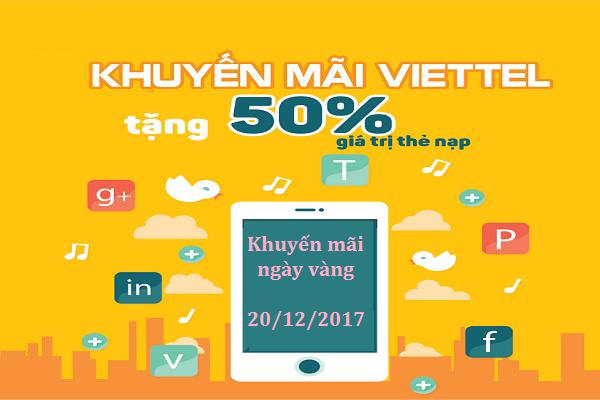 Ưu đãi 50% thẻ nạp từ khuyến mãi Viettel ngày vàng 20/12/2017