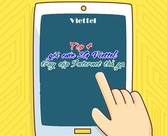 Top 4 gói 3G viettel được nhiều người lựa chọn và tin dùng nhất hiện nay
