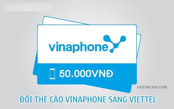 Đổi thẻ Vinaphone sang Viettel phí thấp nhất