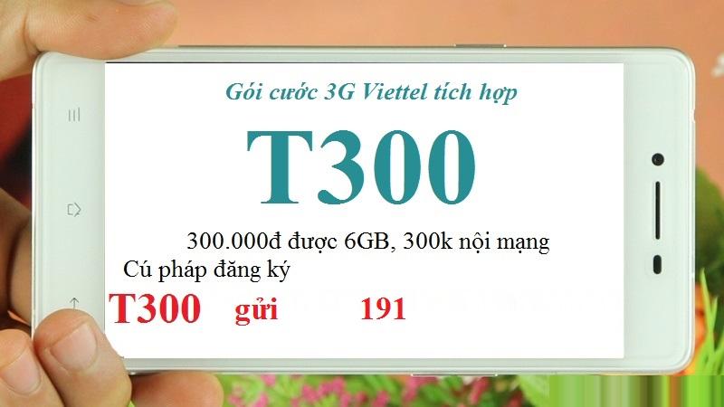 Hướng dẫn cách đăng kí gói T300 Viettel nhận ưu đãi hấp dẫn nhất