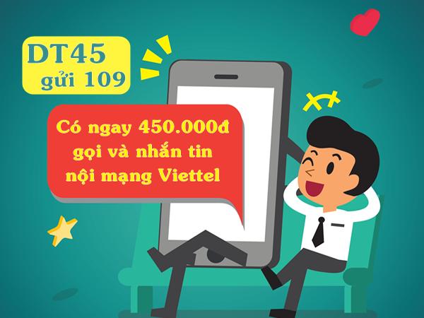 Đăng ký gói DT45 Viettel nhận 450k dùng nội mạng