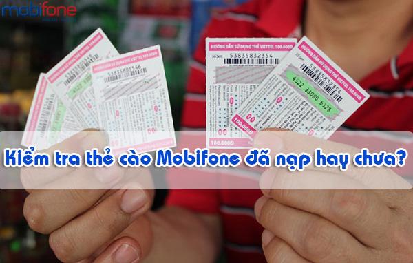 Bí quyết kiểm tra thẻ cào mobifone đã nạp hay chưa?