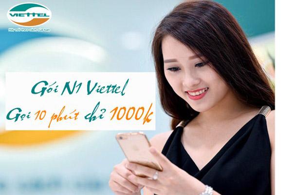 Đăng ký gói N1 Viettel nhận 10 phút miễn phí chỉ 1.000đ/ngày